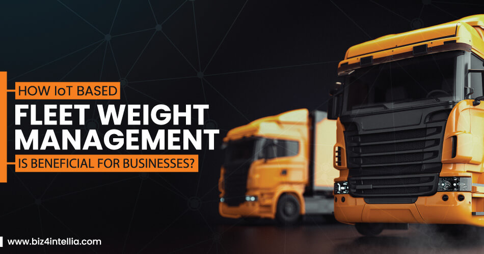 how-iot-based-fleet-weight-management-is-beneficial-for-businesses