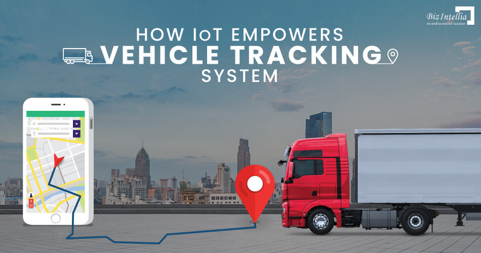 how-iot-empowers-vehicle-tracking-system