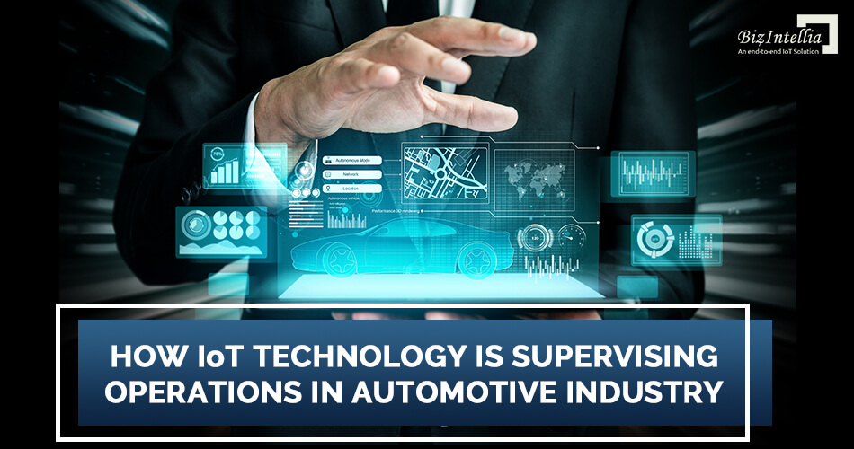 how-iot-technology-is-supervising-operations-in-automotive-industry