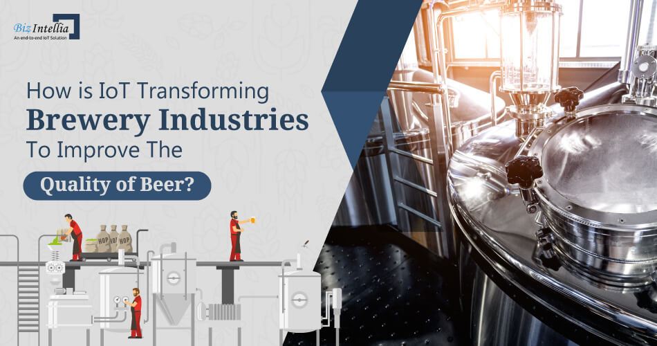 how-is-iot-transforming-brewery-industries-to-improve-the-quality-of-beer