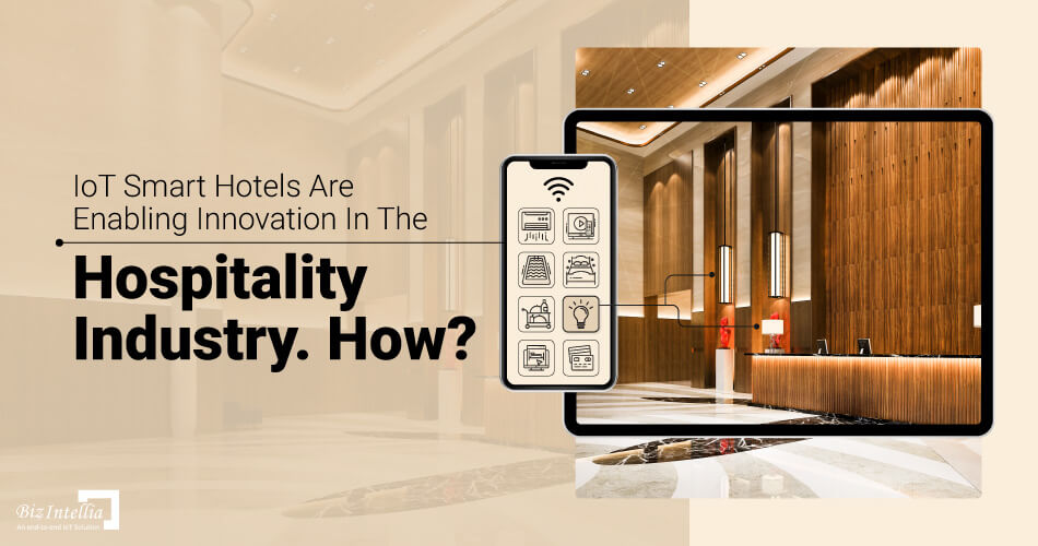iot-smart-hotels-enabling-innovation-in-the-hospitality-industry