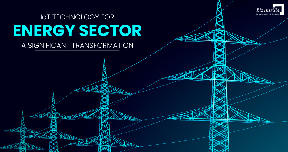 iot-technology-for-energy-sector-a-significant-transformation