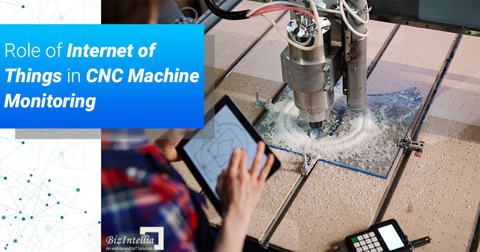 role-of-internet-of-things-in-cnc-machine-monitoring