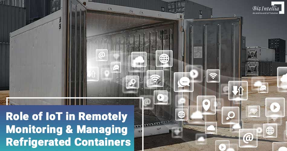 role-of-iot-in-remotely-monitoring-and-managing-refrigerated-containers