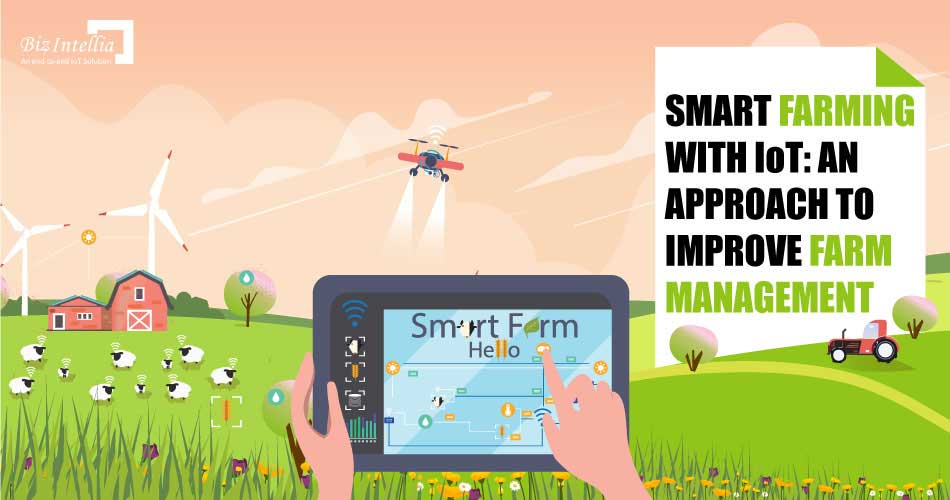 smart-farming-with-iot-an-approach-to-improve-farm-management