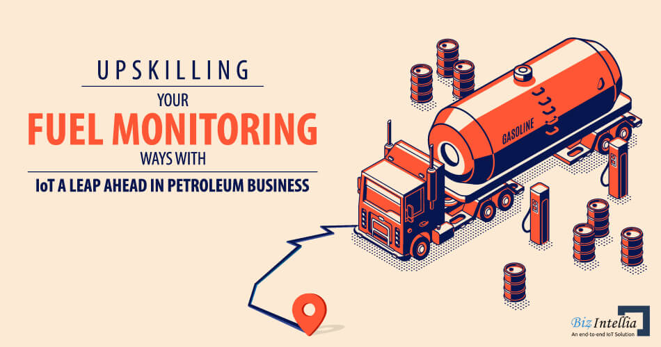 upskilling-your-fuel-monitoring-ways-with-iot-a-leap-ahead-in-petroleum-business