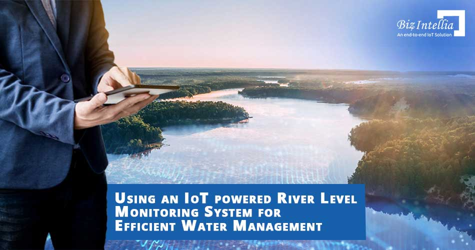 using-an-iot-powered-river-level-monitoring-system-for-efficient-water-management