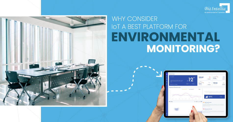 why-consider-iot-a-best-platform-for-environmental-monitoring