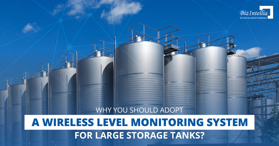 why-you-should-adopt-a-wireless-level-monitoring-system-for-large-storage-tanks