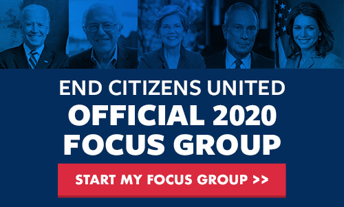 END CITIZENS UNITED OFFICIAL 2020 FOCUS GROUP