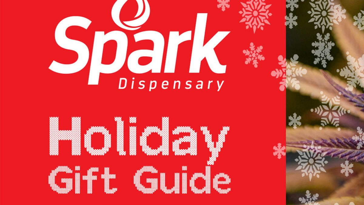 Spark Dispensary Holiday Gift Guide