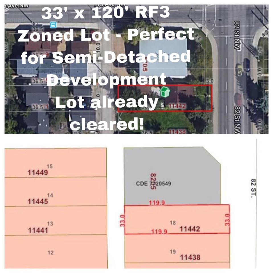 Attention Investors & Developers! This 33ft x 120ft RF3 zoned lot has been CLEARED and is READY for development! Perfect site to develop a Semi-Detached property. Conveniently located on 82nd Street next to a bus stop and a short walk to the Stadium LRT station. Apply to the City for Secondary Suites and end up owning a 4-unit rental complex! Think of the cash flow opportunity! GST will be charged and is INCLUDED in the list price.