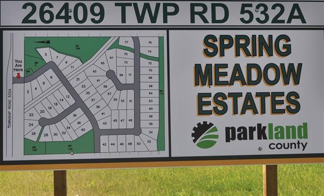 Welcome to SPRING MEADOWS ESTATES located only 10 minutes west of Edmonton & east of Spruce Grove.   COUNTRY LIVING AT ITS BEST!!  City Water & Sewer,  High Speed Internet  - you have it all.   Lot 67 is 1.37 of an ACRE - pie shaped lot backing on to trees.   Price Includes GST. OVER 30% SOLD.   Variety of lots to still choose from:   walkouts, flat lots, & even lots backing on to Natural Reserve.    IT IS SIMPLY YOUR CHOICE!   Choose a lot that fits the home you want to build!  Looking for a builder, we can assist you or you can choose your own.   Developer FINANCING PKGES available.  Get in the Special Discounts available for a limited time only!!  Walking distance to Edmonton Springs and Deer Meadows Golf Courses.   Located just east of Lois Hole Centennial Provincial Park and Big Lake.   Great access to HWY 16, the Anthony Henday, and Highway 60.
