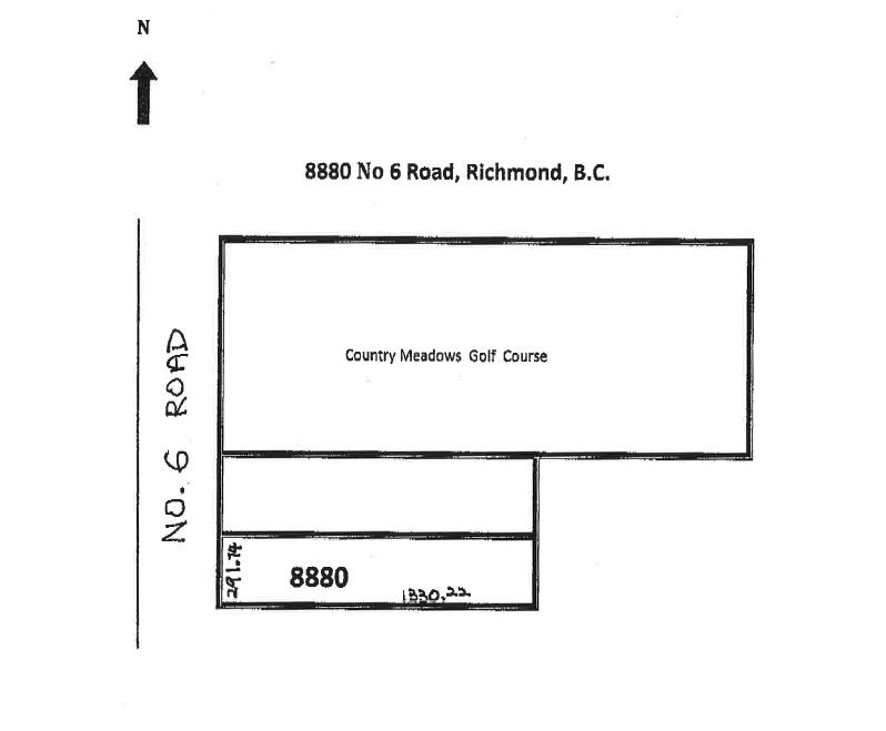 Location, Location, Location. Corner of No 6 Road and designated Francis Road. Next to Country Meadows Golf course, minutes away from Richmond Ice Centre, Silver City Riverport Cinemas and restaurants. Measurements are obtained from plan on file, buyer should seek professional assistance when necessary. City of Richmond restrictions may apply, buyer should seek professional assistance and verify with City of Richmond.