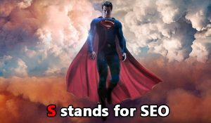 SEO is a promotion Superman