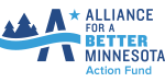Alliance for a Better Minnesota Action Fund