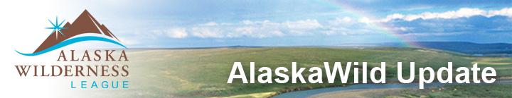 Alaska Wild Update