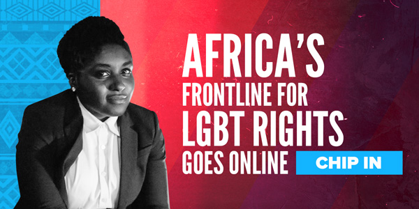 Africas frontline for LGBT rights goes online Chip in