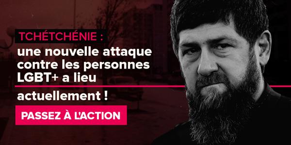 Tchétchénie : une nouvelle attaque contre les personnes LGBT+ a lieu actuellement ! PASSEZ À L'ACTION