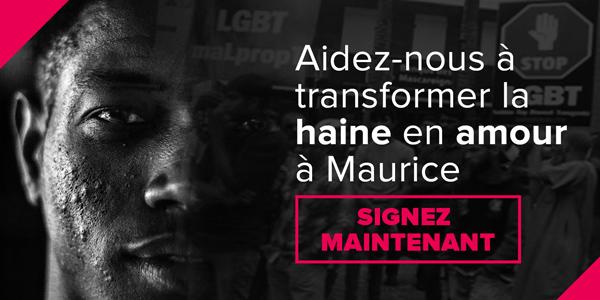 Aidez-nous à transformer la haine en amour à Maurice