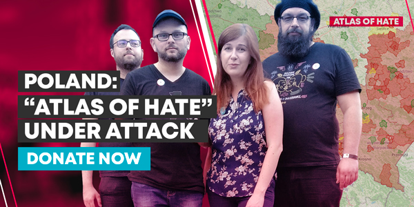 Poland: 'Atlas of Hate' under attack. Donate now