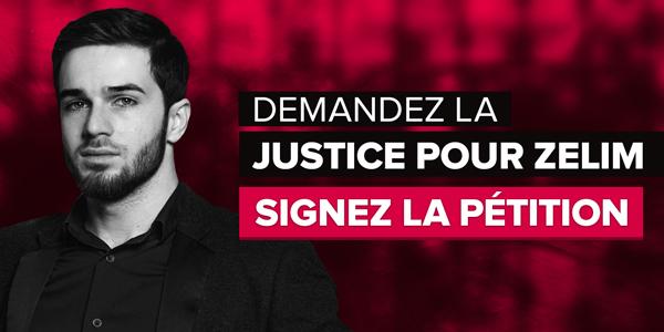 Demandez la justice pour Zelim. Signez maintenant.