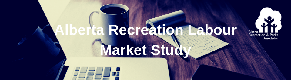 Alberta Recreation Labour Market Study