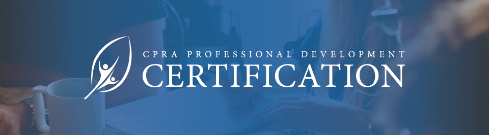 CPRA Professional Development Certification