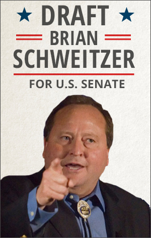 Draft Brian Schweitzer for Senate