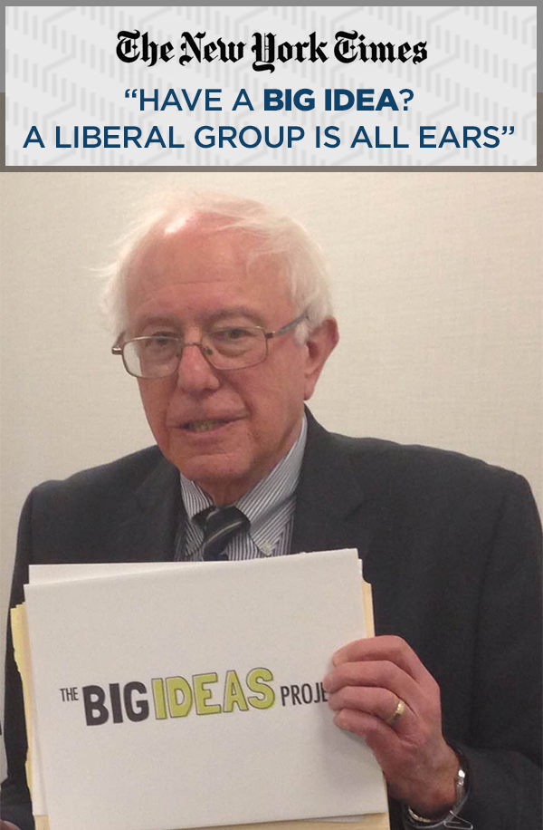 Bernie Sanders holds Big Ideas sign.