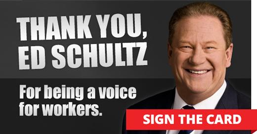 Thank Ed Schultz!