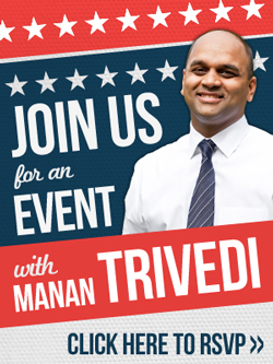 Join Manan Trivedi for a reception on Friday, October 26th!