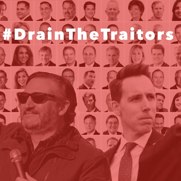 Call now to #DrainTheTraitors. Take action!