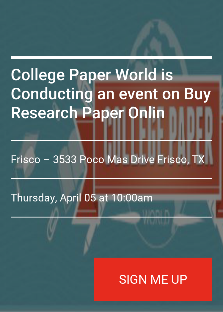 College Paper World Is Conducting An Event On Buy Research Onlin