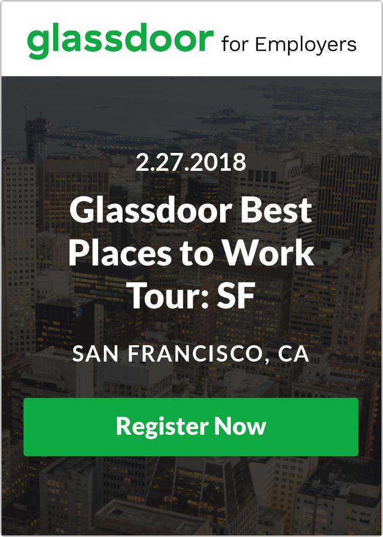 Glassdoor Best Places To Work Tour San Francisco