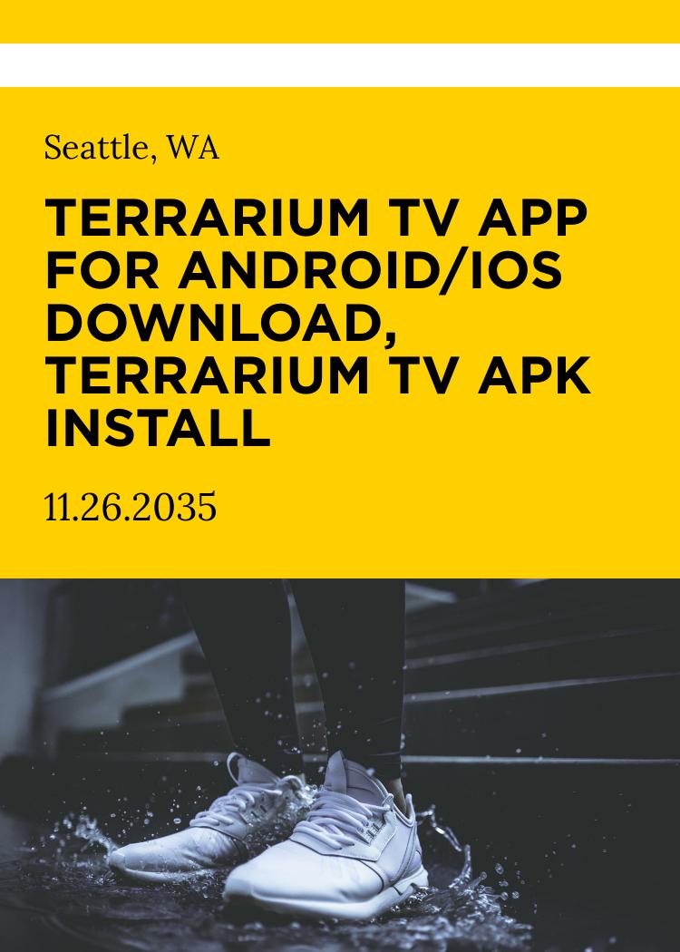 Terrarium TV App For Android/iOS Download, Terrarium TV APK