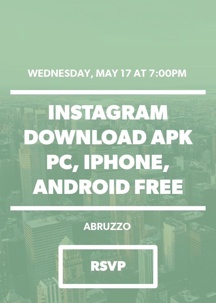 Instagram Download APK PC, IPhone, Android Free - Splash