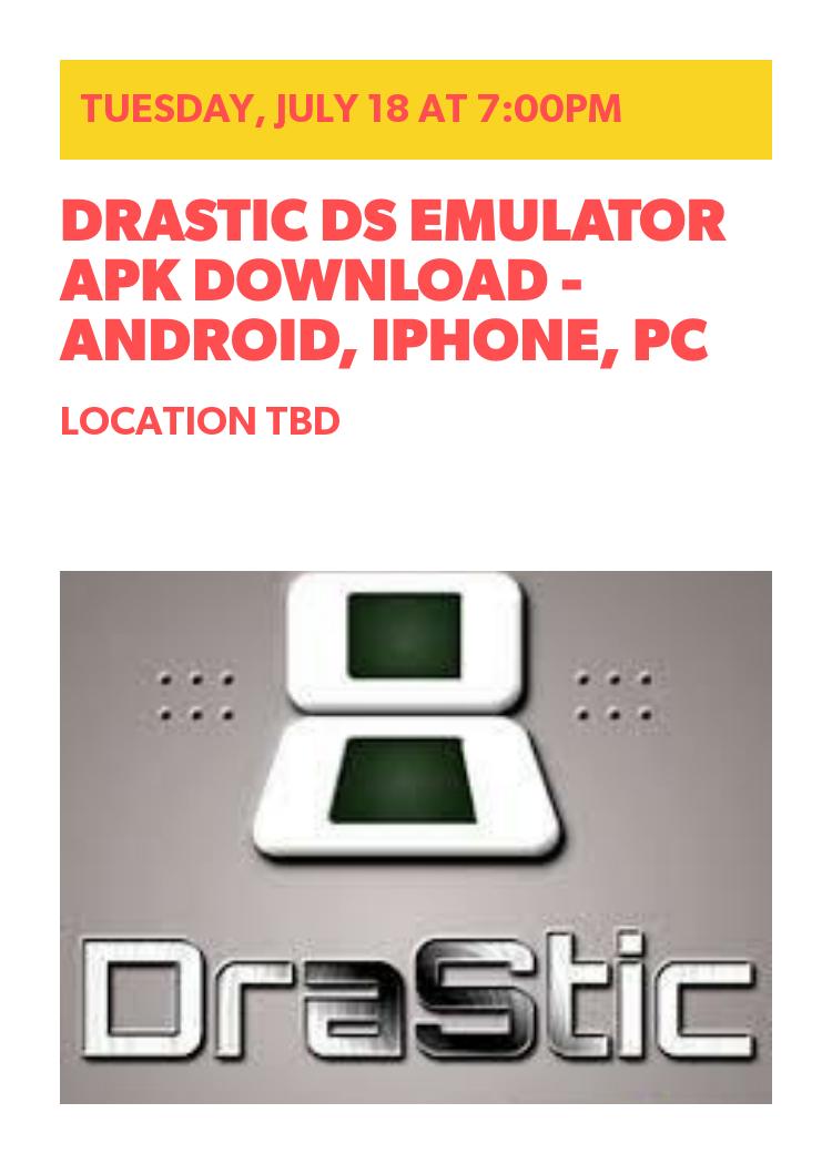 Drastic 3ds emulator apk download for android | DraStic DS Emulator