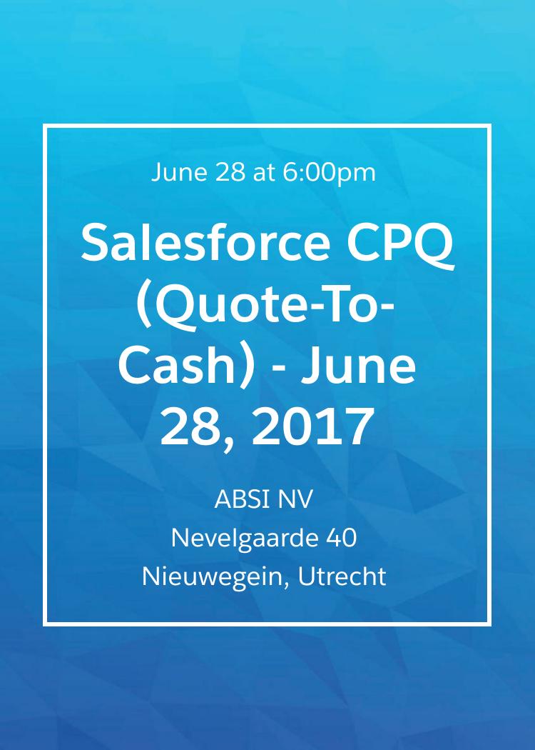 Quote To Cash Salesforce Cpq Quotetocash  June 28 2017