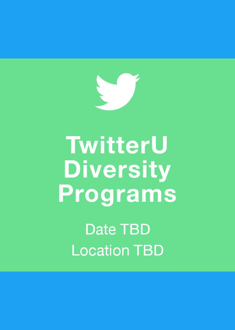 TwitterU Diversity Programs