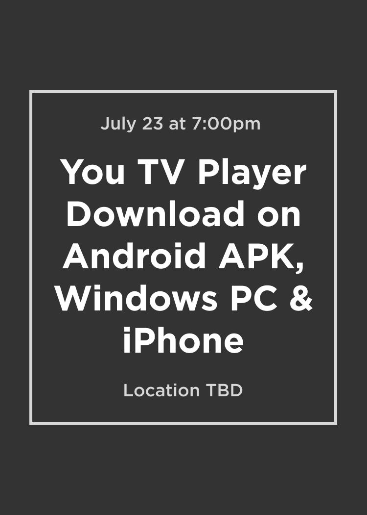 you tv player apk pc