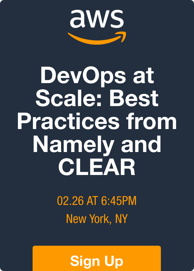 DevOps At Scale: Best Practices From Namely And CLEAR