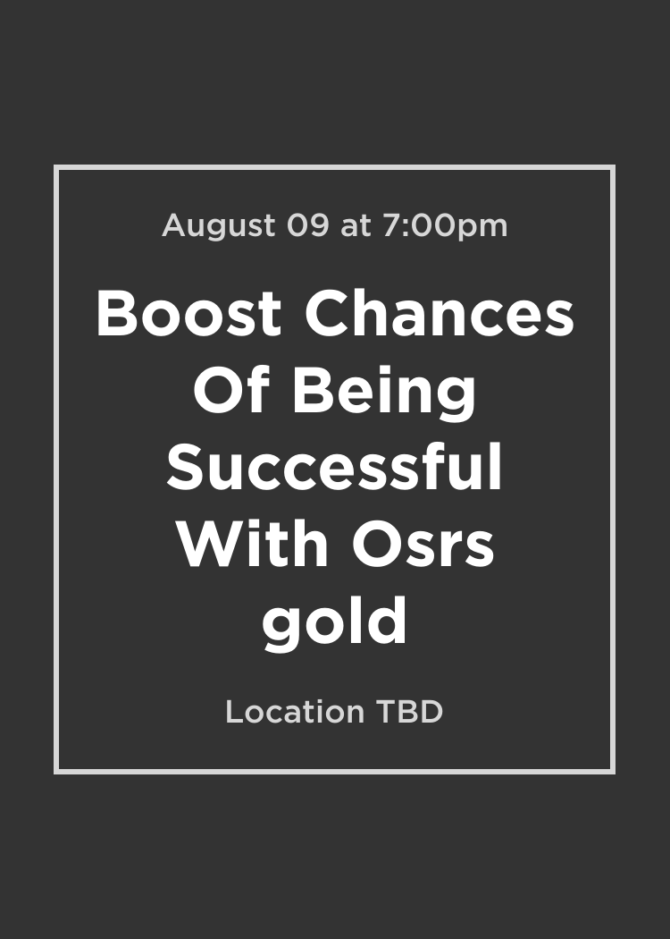 boost chances of being successful with osrs gold splash