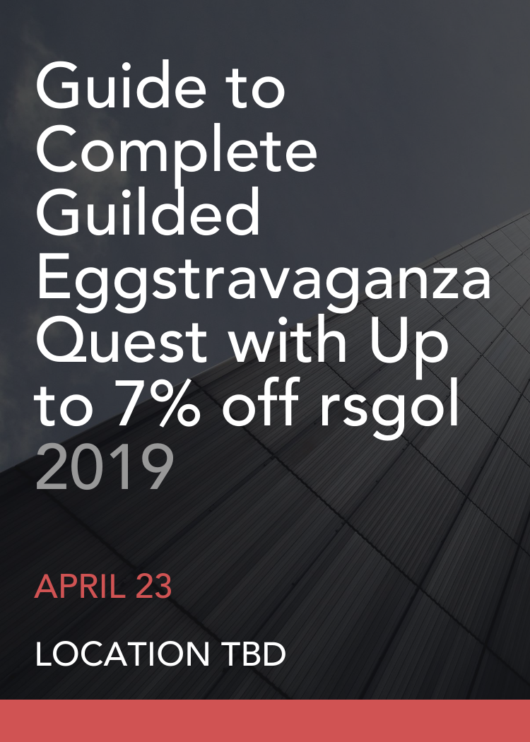 Guide To Complete Guilded Eggstravaganza Quest With Up To 7