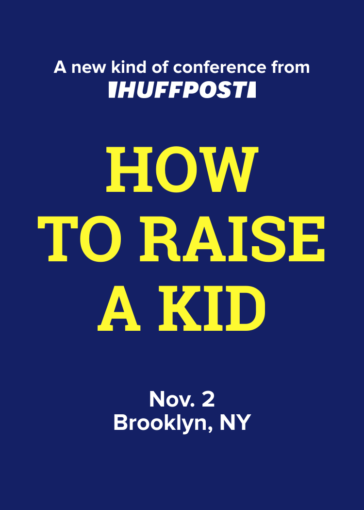 HuffPost Life Presents How To Raise A Kid