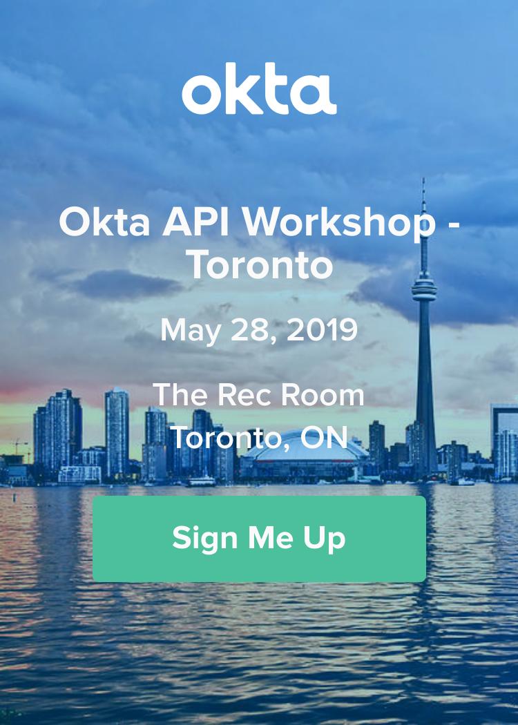 Okta API Workshop - Toronto