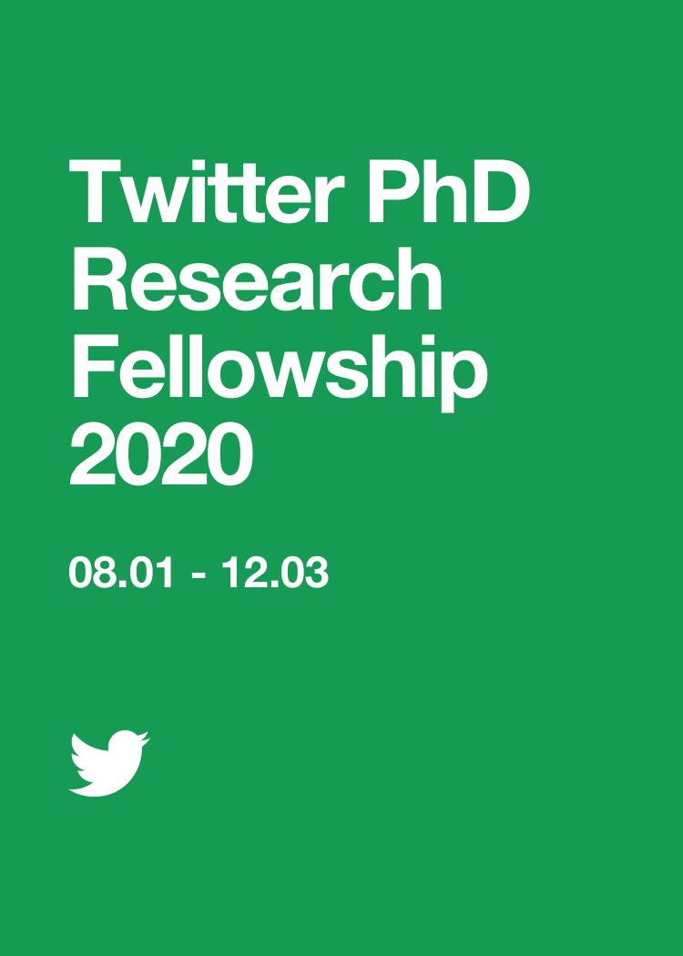 Twitter PhD Research Fellowship 2020