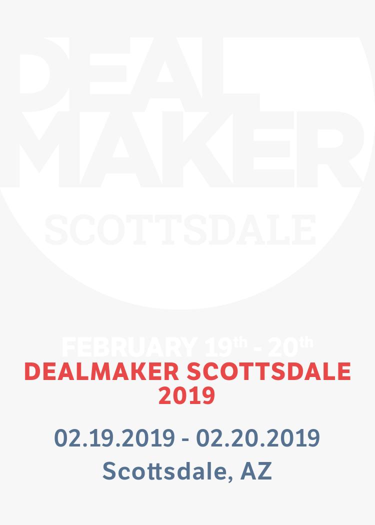 DealMaker Scottsdale 2019