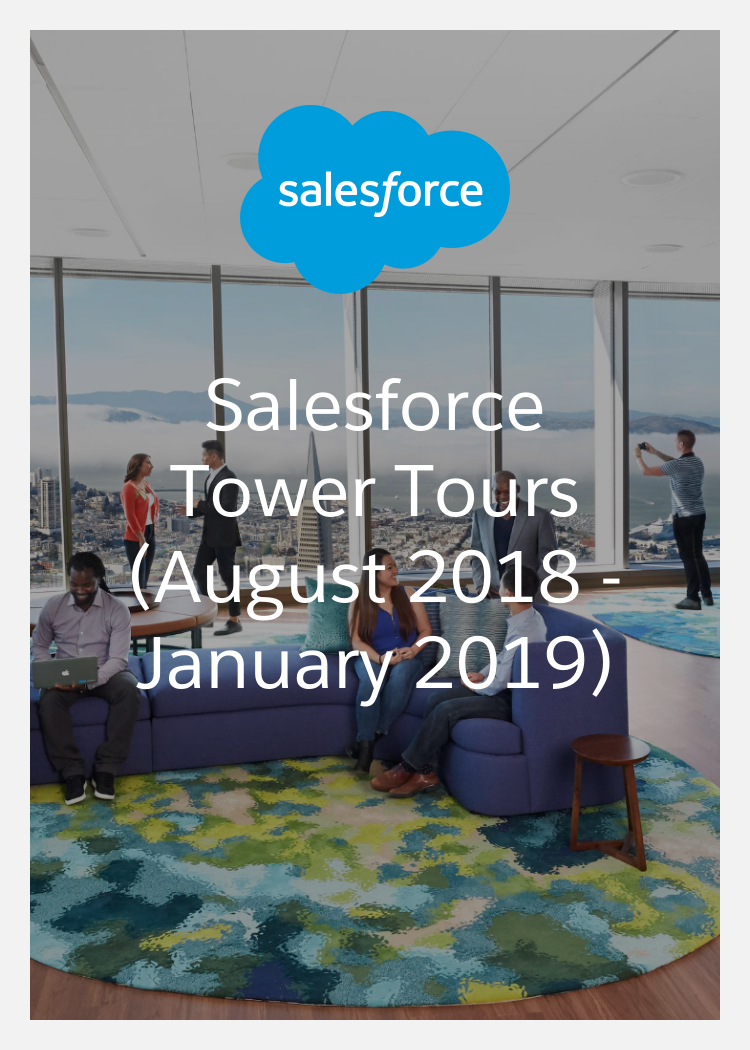Salesforce Tower Tours (August 2019 - January 2020)