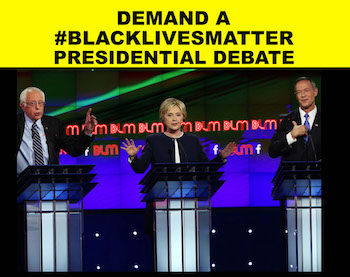 Demand a #BlackLivesMatter Debate